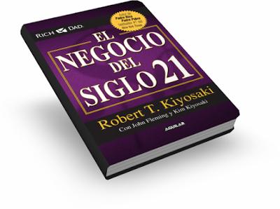el-negocio-del-siglo-21-robert-kiyosaki